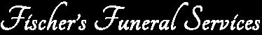 Fischer's Funeral Services